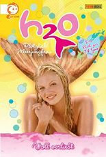H2O, Band 6 - Voll verliebt: Plötzlich Meerjungfrau