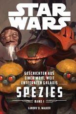 Star Wars: Geschichten aus einer weit, weit entfernten Galaxis 1