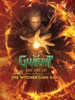 Gwent: The Art of The Witcher Card Game