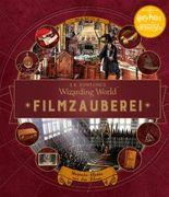 J. K. Rowlings magische Welt: Wizarding World™: Filmzauberei, Band 3: Magische Objekte aus den Filmen