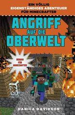 Angriff auf die Oberwelt - Roman für Minecrafter