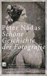Schöne Geschichte der Fotografie