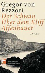 Der Schwan; Über dem Kliff; Affenhauer