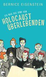 Ich war das Kind von Holocaustüberlebenden