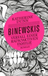 Binewskis - Verfall einer radioaktiven Familie