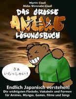 Das grosse Anime Lösungsbuch
