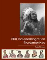 500 Indianerbiografien Nordamerikas