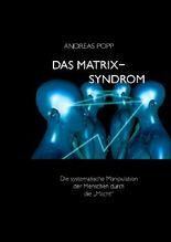 das matrix syndrom - Andreas Popp Lebenslauf