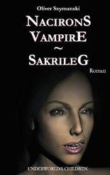 Nacirons Vampire - Sakrileg