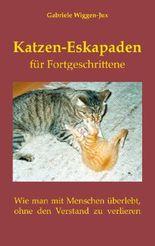 Katzen-Eskapaden für Fortgeschrittene