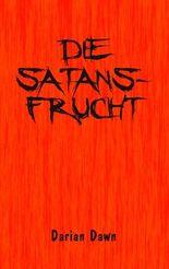 Die Satansfrucht