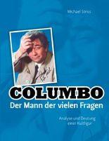 Columbo - Der Mann der vielen Fragen