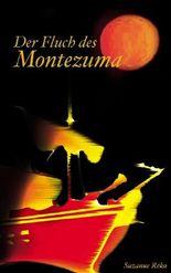Der Fluch des Montezuma
