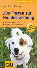300 Fragen zur Hundeerziehung
