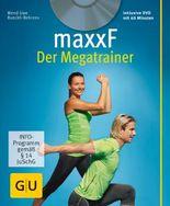 maxxF - Der Megatrainer (mit DVD)