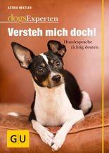 Versteh mich doch!: Hundesprache richtig deuten (GU Tier - Spezial)