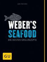 Weber's Seafood: Die besten Grillrezepte (Genießerküche)