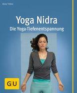 Yoga Nidra: Die Yoga-Tiefenentspannung (GU Multimedia)