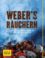 Weber's Räuchern: Einfach und unkompliziert mit Grill und Räucherofen (Genießerküche)