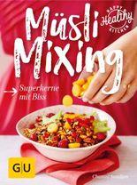 Müsli Mixing