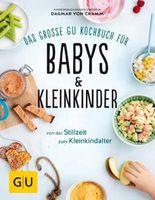 Das große GU Kochbuch für Babys & Kleinkinder