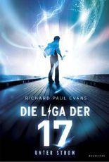 Die Liga der Siebzehn - Unter Strom