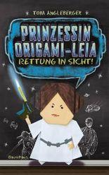 Prinzessin Origami-Leia - Rettung in Sicht!