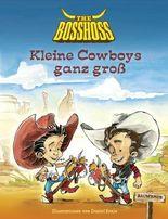Kleine Cowboys ganz groß