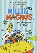 Milli und Magnus - Das fliegende U-Boot