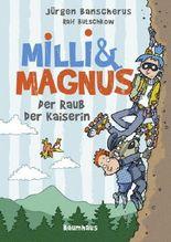 Milli und Magnus - Der Raub der Kaiserin