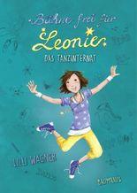 Bühne frei für Leonie - Das Tanzinternat