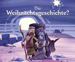 Die Weihnachtsgeschichte?