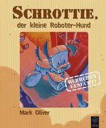 Schrottie, der kleine Roboter-Hund