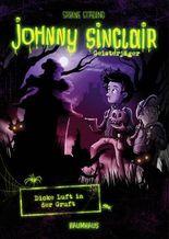 Johnny Sinclair - Dicke Luft in der Gruft