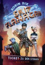 Skip Flanagan - Ticket zu den Sternen