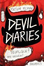 Devil Diaries - Teuflisch? Von wegen!