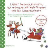 Lieber Weihnachtsmann, ich wünsche mir Weltfrieden und ein Laserschwert