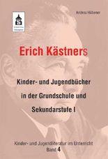 Erich Kästners Kinder- und Jugendbücher in der Grundschule und Sekundarstufe I