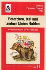 Peterchen, Kai und andere kleine Helden