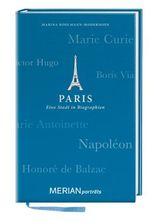 Paris. Eine Stadt in Biographien