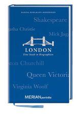 London. Eine Stadt in Biographien