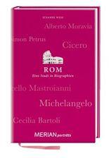 Rom. Eine Stadt in Biographien: MERIAN porträts (MERIAN Digitale Medien)