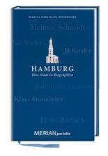 Hamburg. Eine Stadt in Biographien: MERIAN porträts (MERIAN Digitale Medien)