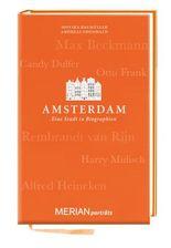 Amsterdam. Eine Stadt in Biographien