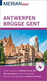 MERIAN live! Reiseführer Antwerpen Brügge Gent