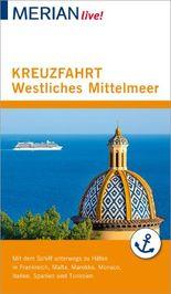 MERIAN live! Reiseführer Kreuzfahrt westliches Mittelmeer