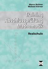 Training Abschlussprüfung Mathematik: Realschule