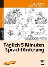 Täglich 5 Minuten Sprachförderung - Band 1
