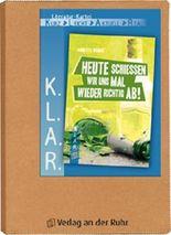 """K.L.A.R.-Literatur-Kartei: """"Das erste Mal – wird's heut passieren?"""""""