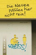 K.L.A.R.-Taschenbuch: Die Neuen passen hier nicht rein!